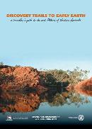 Discovery trails to early Earth -- a traveller's guide to the east Pilbara of Western Australia