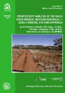 Prospectivity analysis of the Halls Creek Orogen, Western Australia - using a mineral systems approach