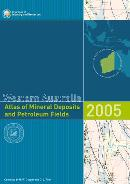 Western Australia atlas of mineral deposits and petroleum fields 2005