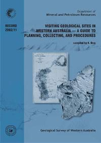 Visiting geological sites in Western Australia -- a guide to planning, collecting, and procedures