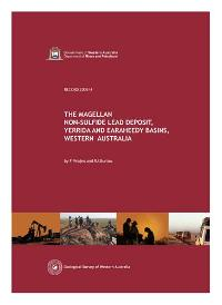 The Magellan non-sulfide lead deposit, Yerrida and Earaheedy Basins, Western Australia