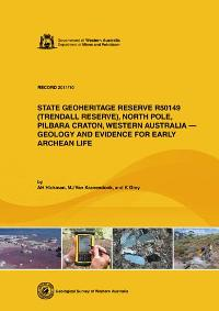 State Geoheritage Reserve R50149 (Trendall Reserve), North Pole, Pilbara Craton, Western Australia - geology and evidence for early Archean life