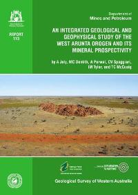 An integrated geological and geophysical study of the west Arunta Orogen and its mineral prospectivity