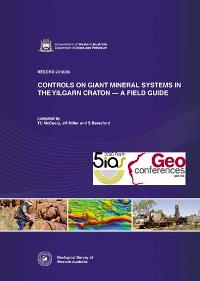 Controls on giant mineral systems in Yilgarn Craton -- field guide
