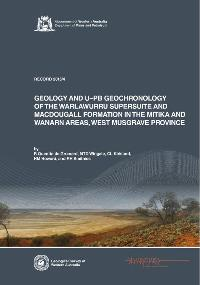 Geology and U-Pb geochronology of the Warlawurru Supersuite and MacDougall Formation in the Mitika and Wanarn areas, west Musgrave Province