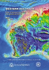 Western Australia atlas of mineral deposits and petroleum fields 2015