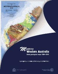 Mapping Western Australia: State geological maps 1894-2015