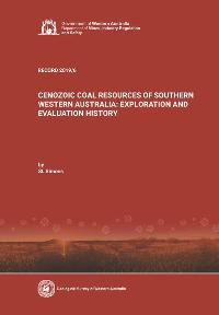 Cenozoic coal resources of southern Western Australia: exploration and evaluation history