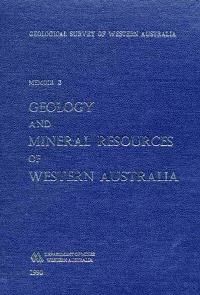 Geology and mineral resources of Western Australia