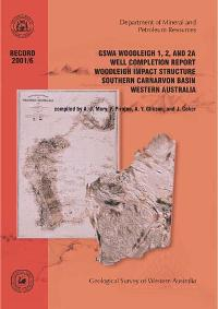 Woodleigh 1, 2, and 2A well completion report, Woodleigh impact structure, Southern Carnarvon Basin, Western Australia