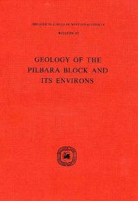 Geology of the Pilbara Block and its environs