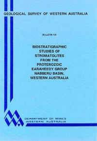 Biostratigraphic studies of stromatolites from the Proterozoic Earaheedy Group, Nabberu Basin, Western Australia
