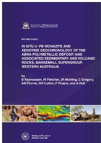 In situ U - Pb monazite and xenotime geochronology of the Abra polymetallic deposit and associated sedimentary and volcanic rocks, Bangemall Supergroup, Western Australia