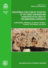 Geochemical evolution of rhyolites of the Talbot Sub-basin and associated felsic units of the Warakurna Supersuite