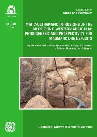 Mafic-ultramafic intrusions of the Giles Event, Western Australia: petrogenesis and prospectivity for magmatic ore deposits