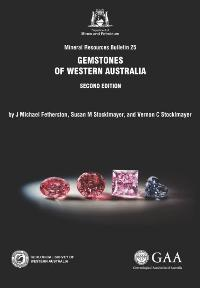 Gemstones of Western Australia second edition
