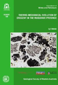 Thermo-mechanical evolution of orogeny in the Musgrave Province