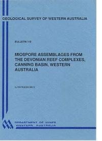Miospore assemblages from the Devonian Reef Complexes, Canning Basin, Western Australia