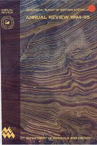 Geological Survey of Western Australia Annual Review 1994 - 95