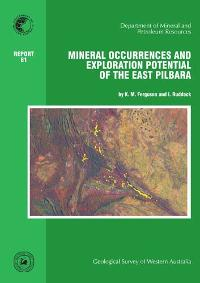 Mineral occurrences and exploration potential of the East Pilbara