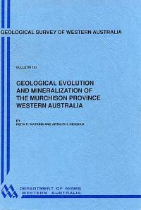 Geological evolution and mineralization of the Murchison Province, Western Australia